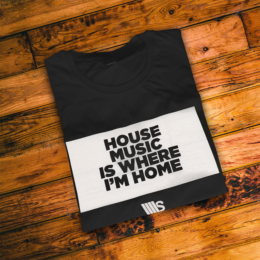 Souldynamic House Music is where i'm Home t-shirt